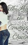 The Life of the Gangster Queen  cover