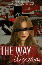 The Way It Was (NCT x Reader) by PandoraNidamental