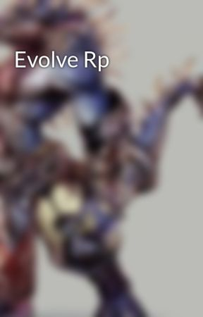 Evolve Rp by Naroob_1234