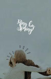 Ring by Spring| ✓ cover