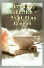 Anthology Collection & Short Story Contest  by AitijhyaInWhiteCoat