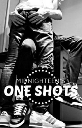One Shots / Restricted chapters by midnighteenx