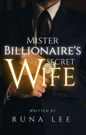 Mister Billionaire's Secret Wife by leexhian