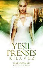 nursu_cugalir tarafından yazılan Yeşil Prenses Kılavuzu adlı hikaye
