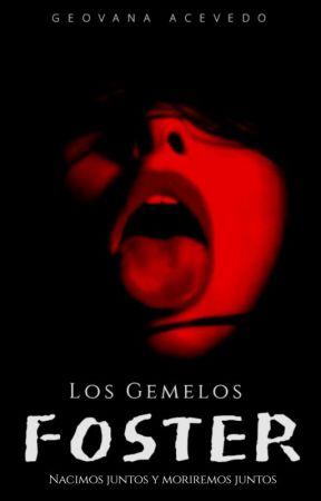 LOS GEMELOS FOSTER by Giovanna20001