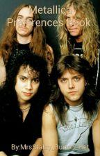 Metallica Preferences Book by Z_Steele_319