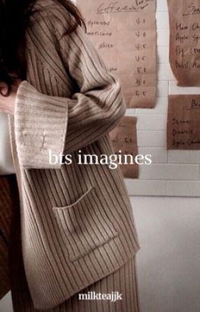 BTS IMAGINES. by MILKTEAJJK