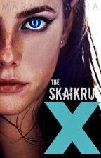 The Skaikru X (Sequel) (The 100) by MarnieNooman
