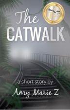 The Catwalk by AmyMarieZ