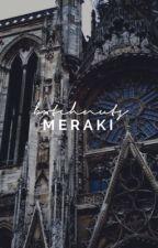 Meraki ☞ meet my oc's by bxtchnuts