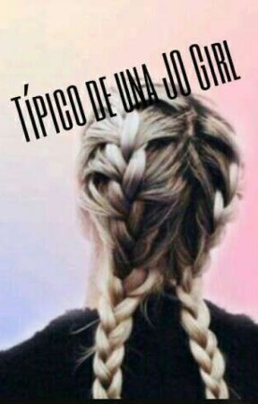 Típico de una JO Girl  by its-Vivina