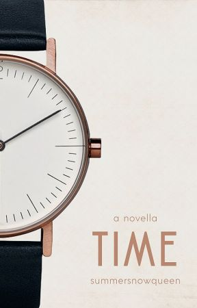 Time | A Novella by SummerSnowQueen
