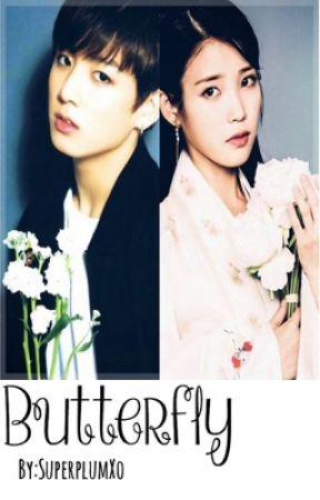 Butterfly (Jungkook and IU fanfic) by whodatgreeniex