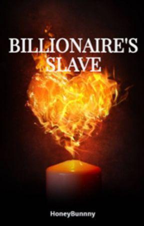 "MANAN FF - ""BILLIONAIRE'S SLAVE"" by fictionyourself"