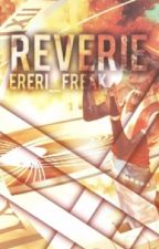 Reverie  by Ereri_Freak