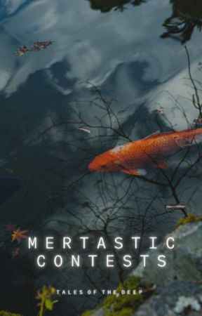 Mertastic Contests by talesofthedeep