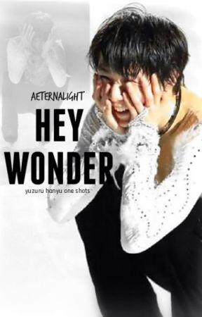 Hey Wonder by aeternalight