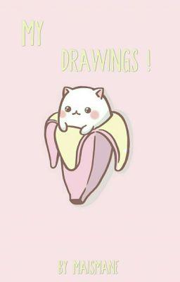 My Drawings 11 Bff Wattpad