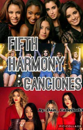 Fifth Harmony - Canciones by Dan_Cabello03
