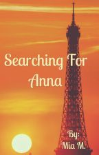 Searching for Anna (AnnaXJacob) by penguinawesomeness13