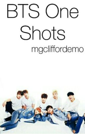 BTS ONE SHOTS by mgcliffordemo