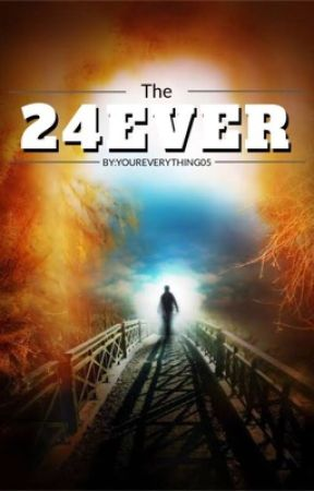 The 24ever  by youreverything05