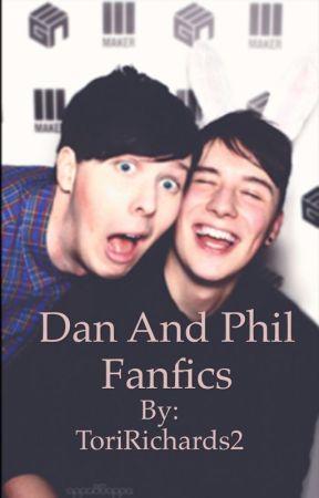 Dan And Phil Fanfics by ToriRichards2