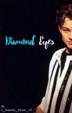 Diamonds Eyes {Leonardo DiCaprio} {Book 1} by I_Solemnly_Swear_05
