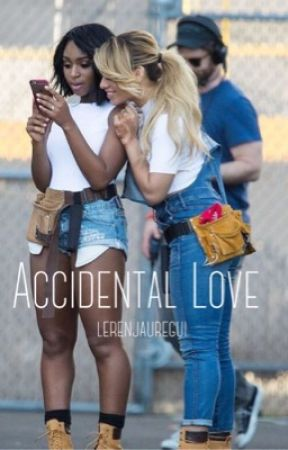 Accidental Love by lerenjauregui