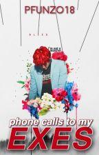 Phone calls to my exes (BWWM) by Pfunzo18