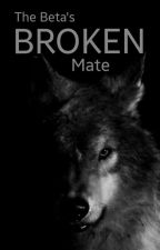 The Beta's Broken Mate by lake97
