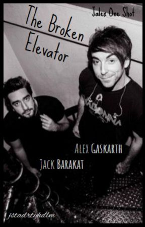 The Broken Elevator (Jalex One Shot) by jstadrtyhdlm
