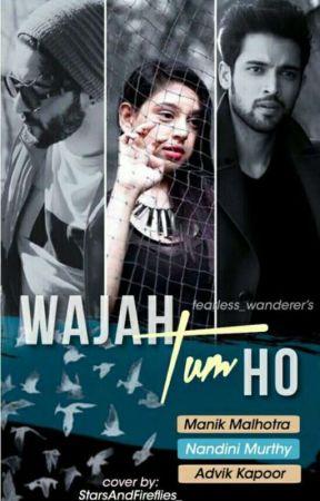 Wajah Tum Ho  by fearless_wanderer