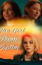 The Girl From Zepton - Adopted By Sanvers by OnceUponASupergirl