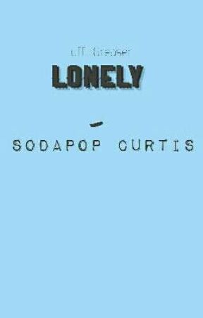Lonely- Sodapop Curtis by Tuff_Greaser