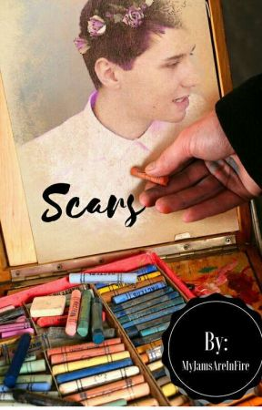 Scars by MyJamsAreInfires