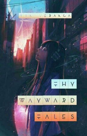 Thy Wayward Tales by Bertang_Badtrip
