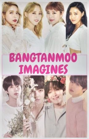 BangtanMoo ( BTS X Mamamoo ) Imagines by Hinatalovexxx
