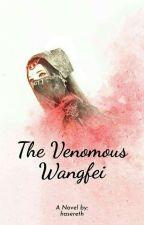 The Venomous Wangfei by hasereht