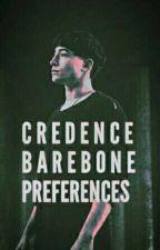 Credence Barebone Preferences by UGottaLoveDraco