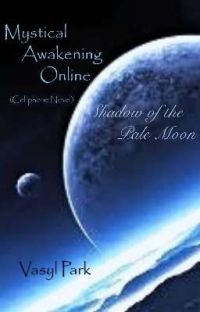 Mystical Awakening Online: SotPM [Part 2] (CPN) cover