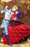 Adrienette Arranged Marriage (COMPLETED) cover