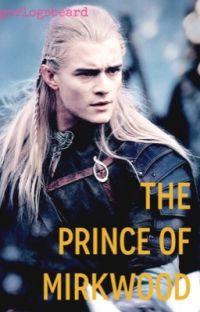 The Prince of Mirkwood (a Legolas fan fiction) cover