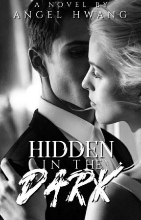 Hidden In The Dark by angelhwang968