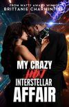 My Crazy Hot Interstellar Affair cover