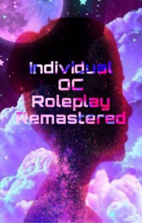 Individual OC roleplay Book Remastered  by Xxanimecoolgirlxx