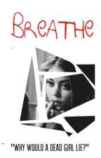 Breathe by LizEG96