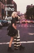 Who I Am by Itsheatherhere