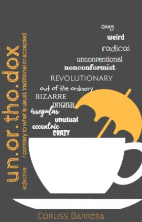 Unorthodox (BOOK 1) by corliss_b