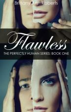 Flawless by BrittanyAnnRoberts